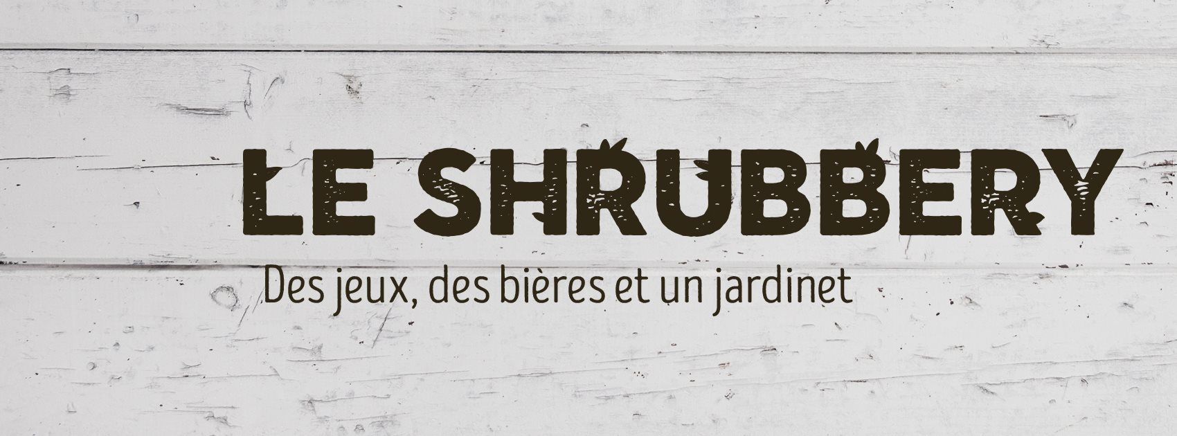 Le Shrubbery Lance Son Financement Participatif !